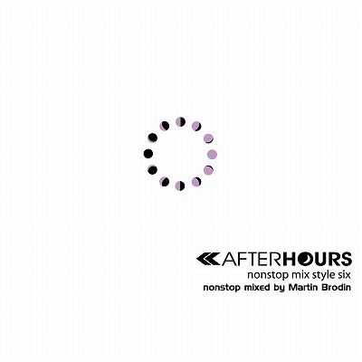 AFTERHOURS nonstop mix style SIX