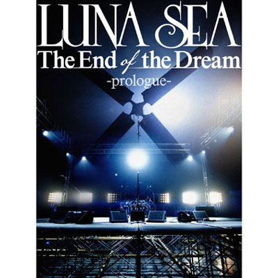 The End of the Dream -prologue-【DVD】