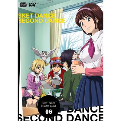 SKET DANCE -セカンド・ダンス- 06