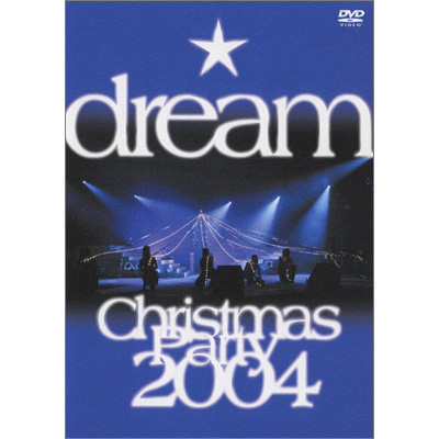 dream Christmas Party 2004