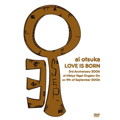 大塚 愛 【LOVE IS BORN】 ~3rd Anniversary 2006~at Hibiya-Yagai Ongaku-Do on 9th of September 2006