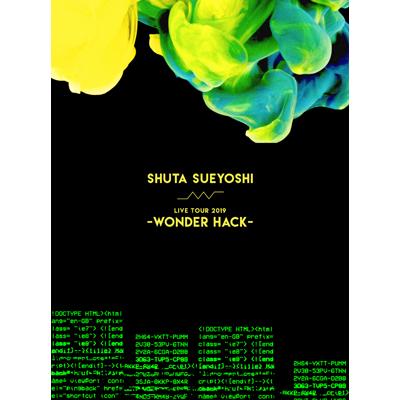 Shuta Sueyoshi LIVE TOUR 2019- WONDER HACK-(DVD+スマプラ)