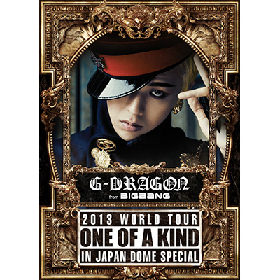 G-DRAGON 2013 WORLD TOUR ~ONE OF A KIND~ IN JAPAN DOME SPECIAL【初回生産限定盤】(2枚組DVD+2枚組CD)