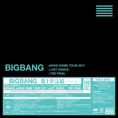 BIGBANG JAPAN DOME TOUR 2017 -LAST DANCE- : THE FINAL(7DVD+2CD+PHOTO BOOK+スマプラ) -DELUXE EDITION-