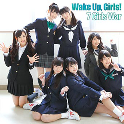 (Wake Up, Girls!OP)7 Girls War【CD+DVD】