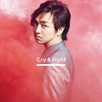 Cry & Fight(CDシングル)