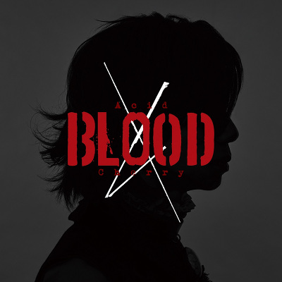 Acid BLOOD Cherry(CD+DVD)