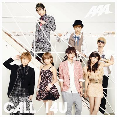 CALL / I 4 U (ジャケットA)