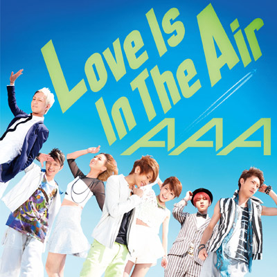 Love Is In The Air【通常盤】(CD+DVD)