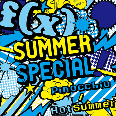 SUMMER SPECIAL Pinocchio / Hot Summer【SG】