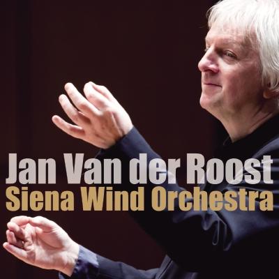 ヴァン・デル・ロースト&シエナ・ウインド・オーケストラ(2枚組CD)
