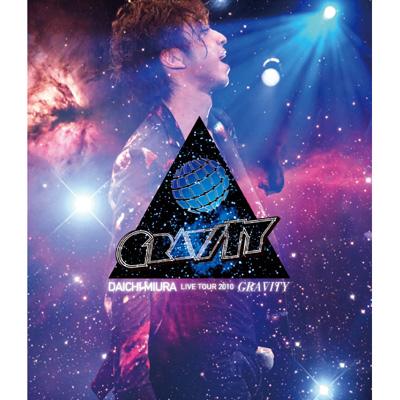 DAICHI MIURA LIVE TOUR 2010 ~GRAVITY~