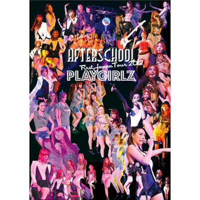 AFTERSCHOOL First Japan Tour 2012 -PLAYGIRLZ-【Blu-ray】