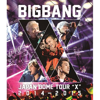 "BIGBANG JAPAN DOME TOUR 2014~2015 ""X""(2枚組Blu-ray)"