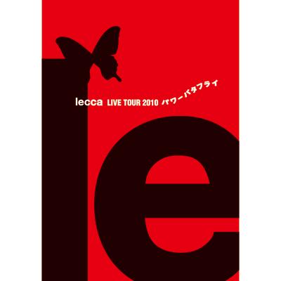 lecca LIVE TOUR 2010 パワーバタフライ