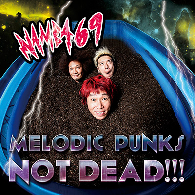 MELODIC PUNKS NOT DEAD!!!(CD+DVD)