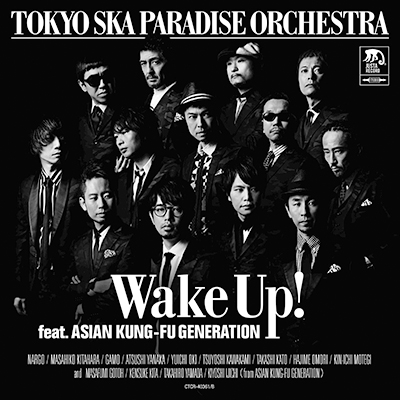 Wake Up! feat. ASIAN KUNG-FU GENERATION(CDのみ)