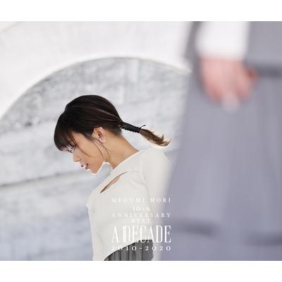 MEGUMI MORI 10th ANNIVERSARY BEST ー A DECADE 2010-2020 ー(2CD+Blu-ray)
