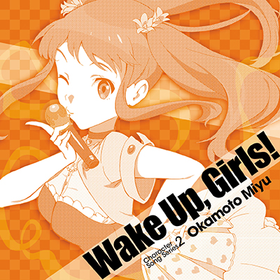 Wake Up, Girls!Character song series2  岡本未夕[CD]