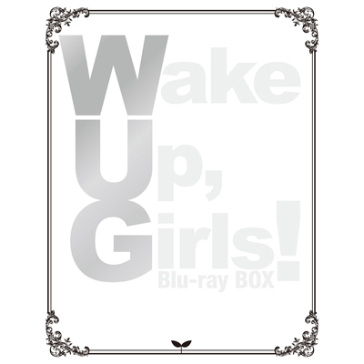 Wake Up, Girls! Blu-ray BOX