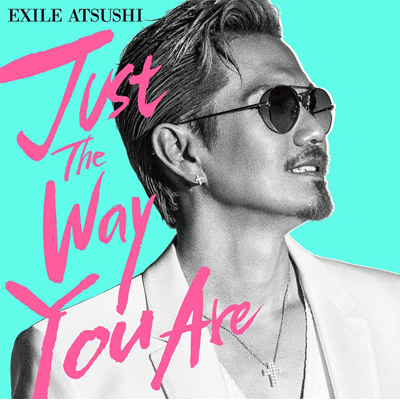 Just The Way You Are(CD+DVD)