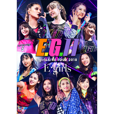 E-girls LIVE TOUR 2018 ~E.G. 11~【通常盤】(3枚組Blu-ray+CD)