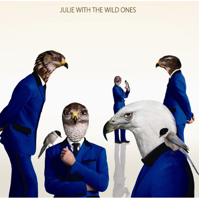JULIE WITH THE WILD ONES