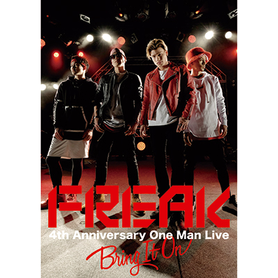 FREAK 4th Anniversary One Man Live BRING IT ON(DVD)【スマプラ対応】