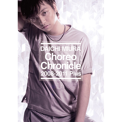 Choreo Chronicle 2008-2011 Plus(DVD)