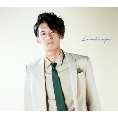 Landscape【メンバーソロジャケット:木全 寛幸】