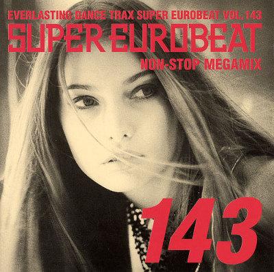 SUPER EUROBEAT VOL.143 ~NON-STOP MEGAMIX~