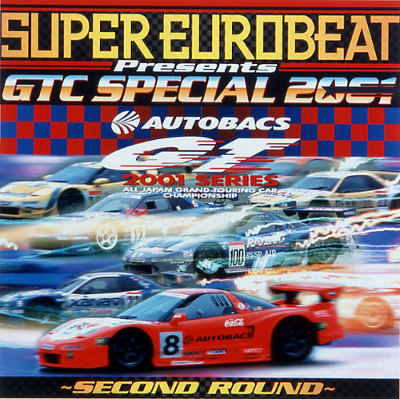 SUPER EUROBEAT presents GTC SPECIAL 2001 ~SECOND ROUND~