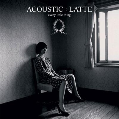 ACOUSTIC : LATTE【通常盤】