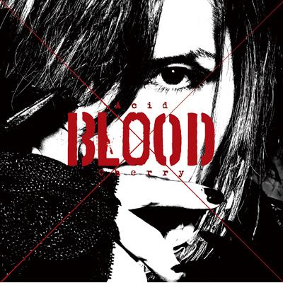 Acid BLOOD Cherry(CD)