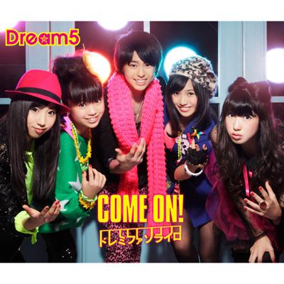 COME ON!/ ドレミファソライロ【CD+DVD】