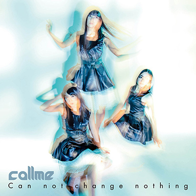 2ndシングル「Can not change nothing」【CD】