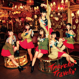 Travelin' Travelin'(CD+DVD)