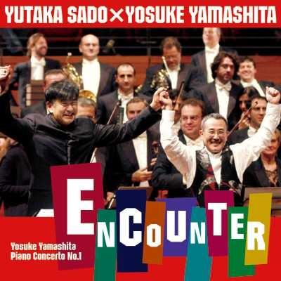 山下洋輔/ピアノ協奏曲《エンカウンター》+山下洋輔のボレロ