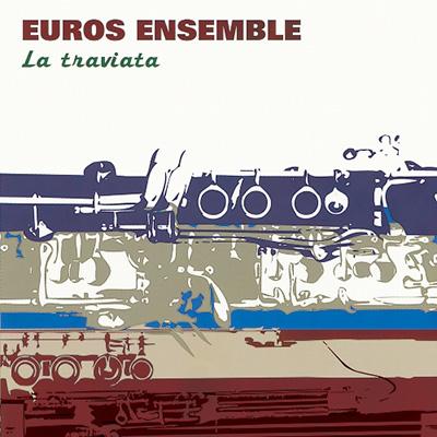 トラヴィアータ~木管合奏によるオペラ・アリア集