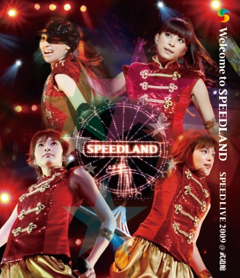 Welcome to SPEEDLAND SPEED LIVE 2009@武道館(Blu-ray)