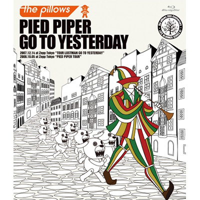PIED PIPER GO TO YESTERDAY(2枚組Blu-ray Disc)