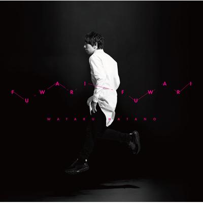 フワリ フワリ(CD+DVD)