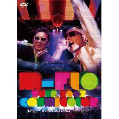 m-flo TOUR 2007 「COSMICOLOR」 @ YOKOHAMA ARENA