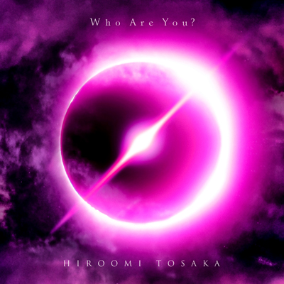 Who Are You?【通常盤】(CD+スマプラ)