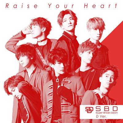 Raise Your Heart D Ver.(CD)