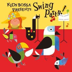 KIDS BOSSA presents Swing Party!