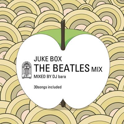 Juke Box~The Beatles Mix