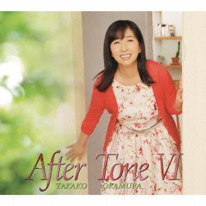 After Tone VI