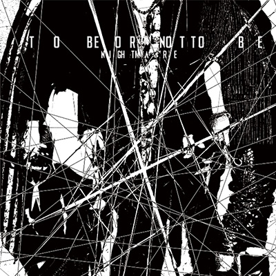 TO BE OR NOT TO BE【CD+DVD】【type B】