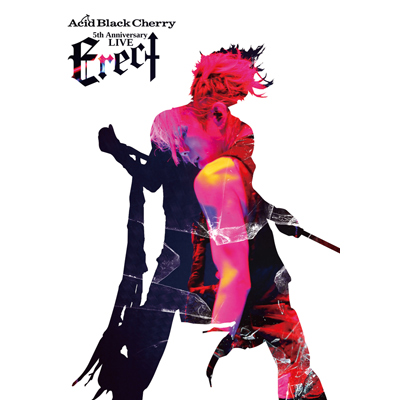 "Acid Black Cherry 5th Anniversary Live ""Erect""(DVD)"